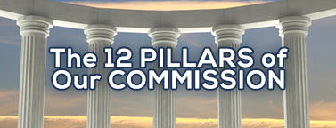 The 12 Pillars of Our Commission